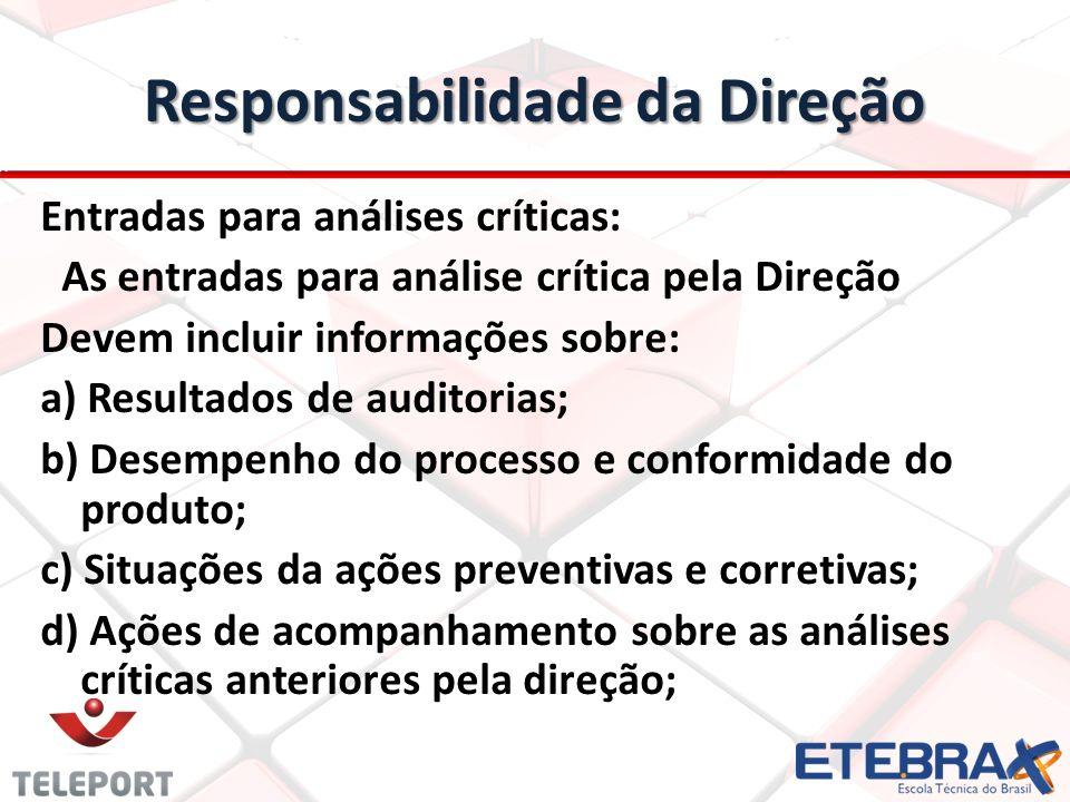Responsabilidade da Direção