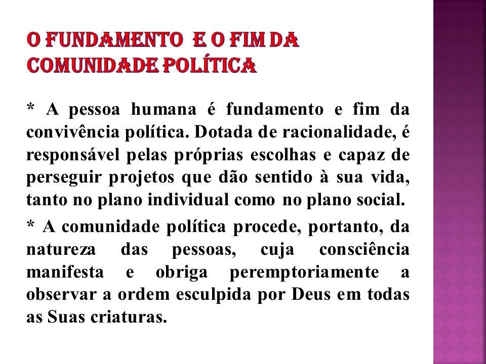 O FUNDAMENTO E O FIM DA COMUNIDADE POLÍTICA