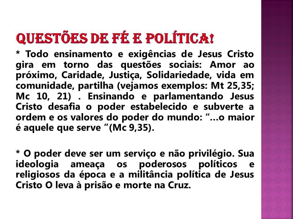 QUESTÕES DE FÉ E POLÍTICA!