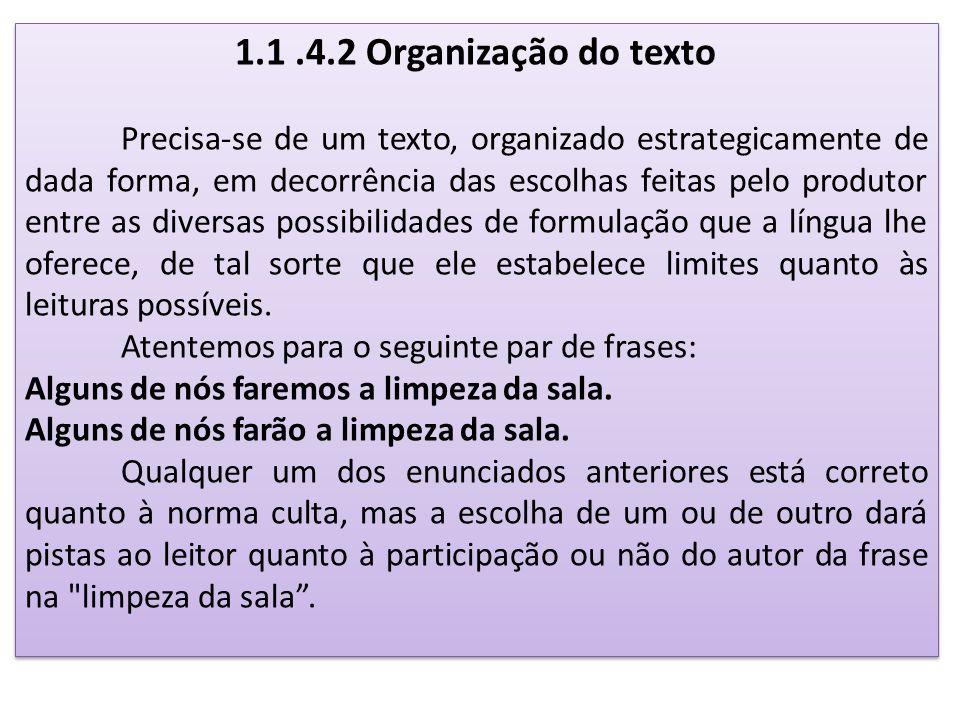 1.1 .4.2 Organização do texto