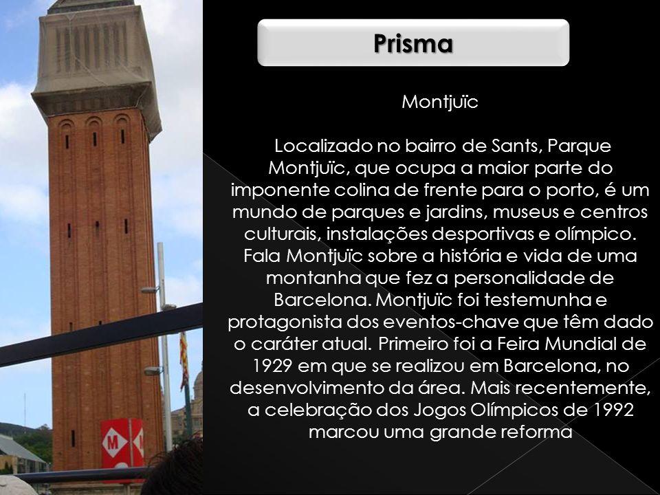 Prisma Montjuïc.