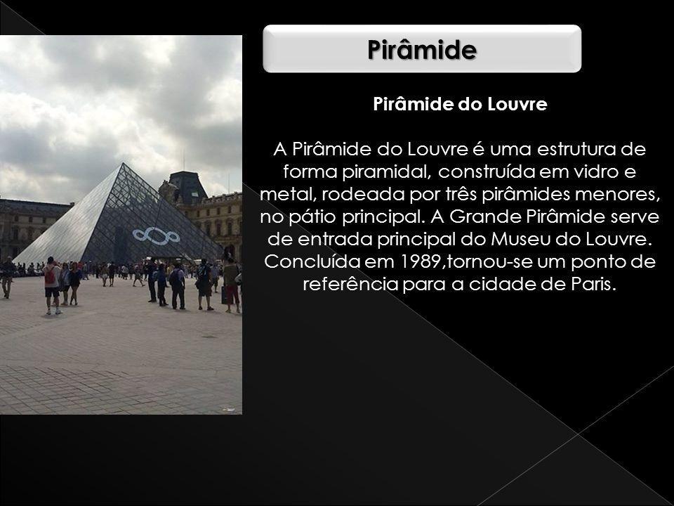 Pirâmide Pirâmide do Louvre