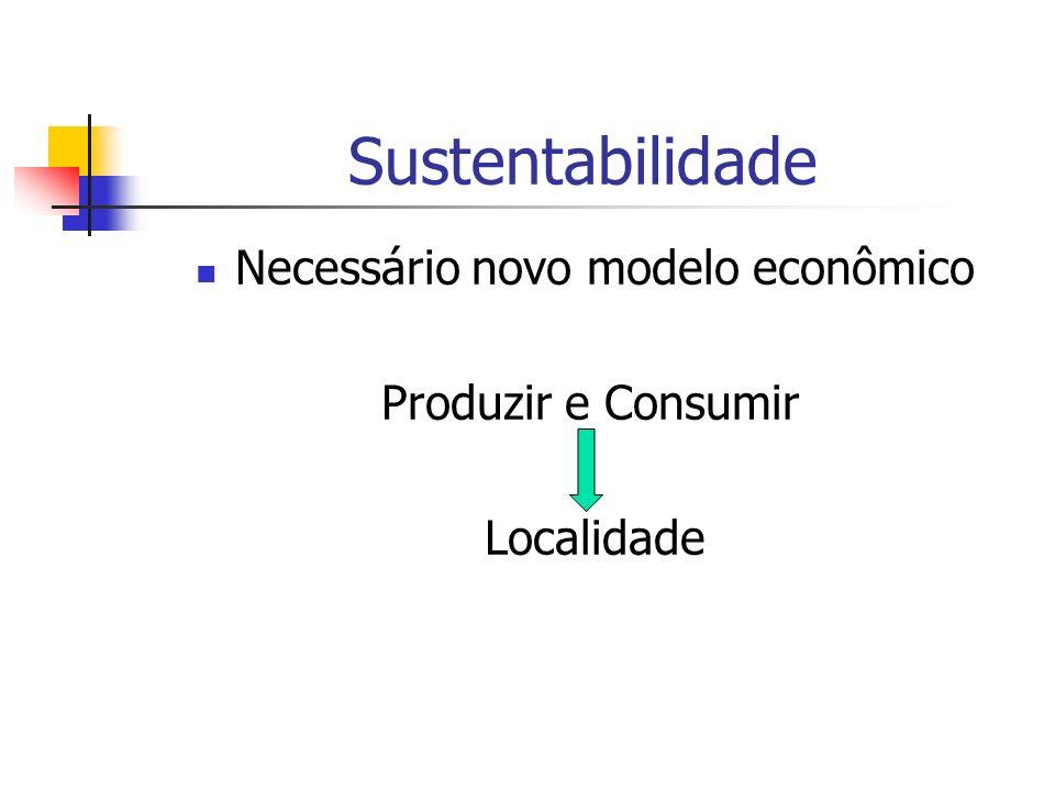 Necessário novo modelo econômico