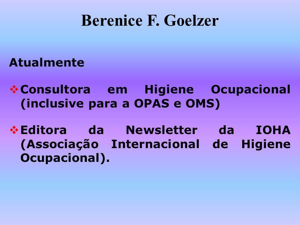 Berenice F. Goelzer Atualmente