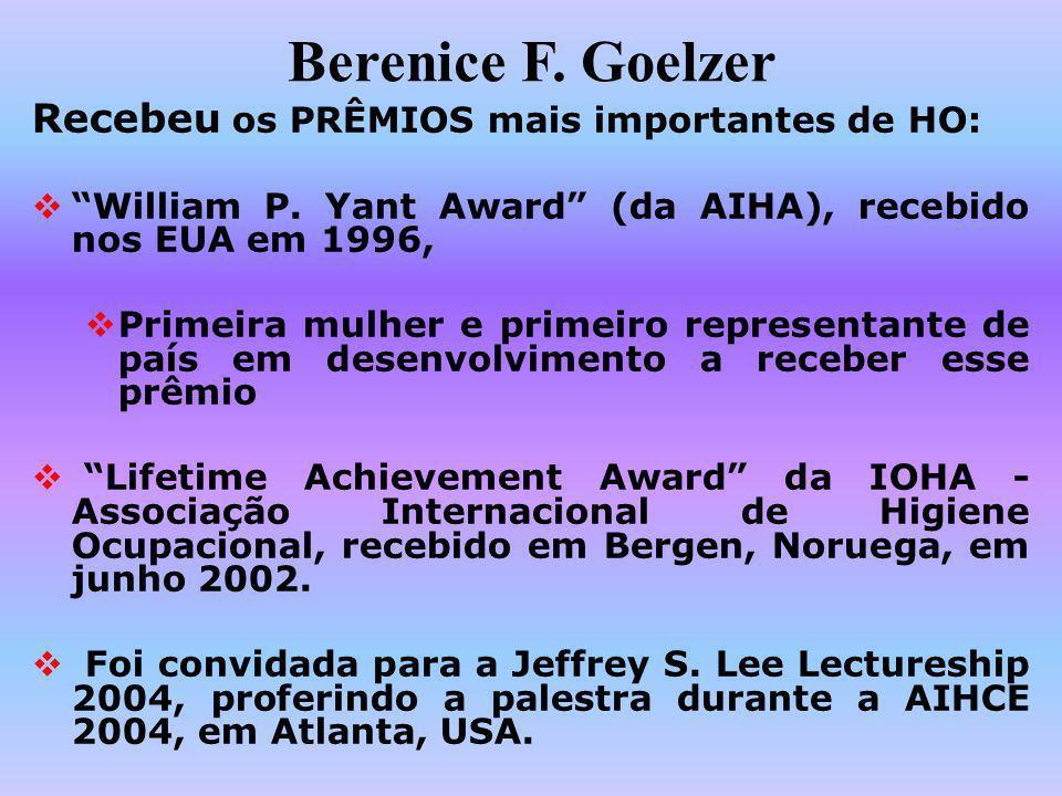 Berenice F. Goelzer Recebeu os PRÊMIOS mais importantes de HO: