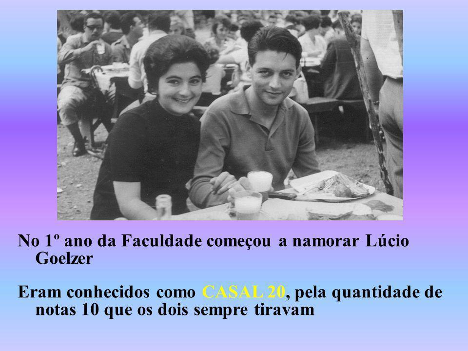No 1º ano da Faculdade começou a namorar Lúcio Goelzer