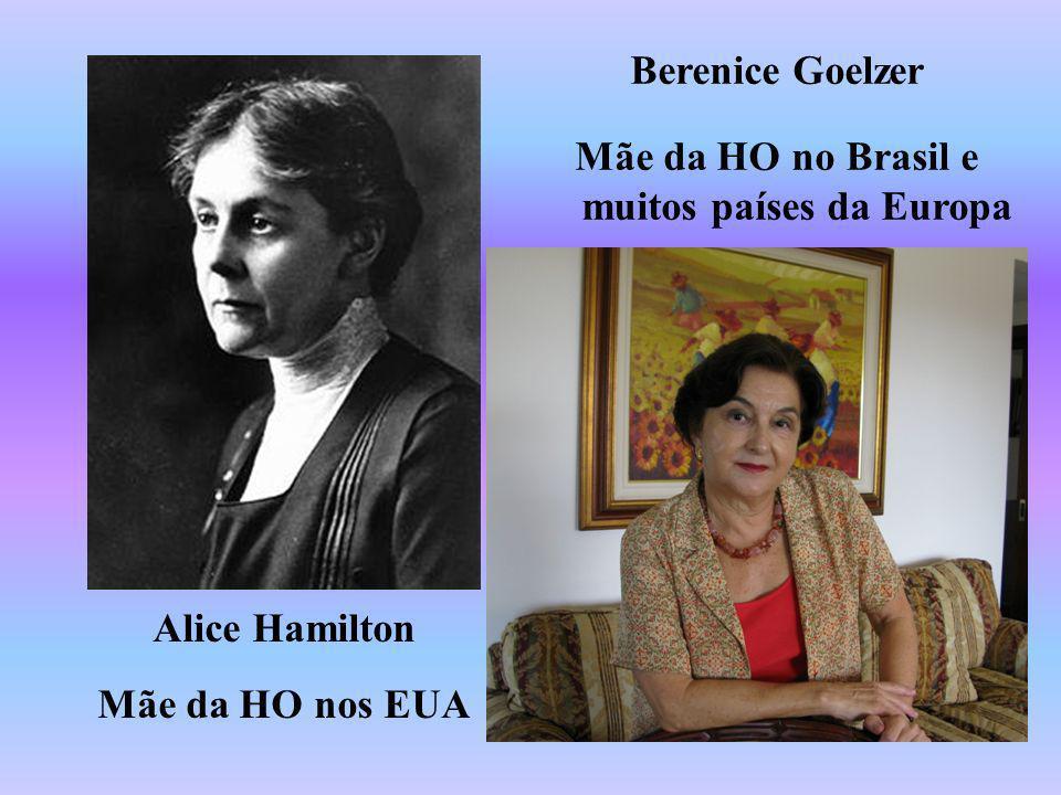 Mãe da HO no Brasil e muitos países da Europa
