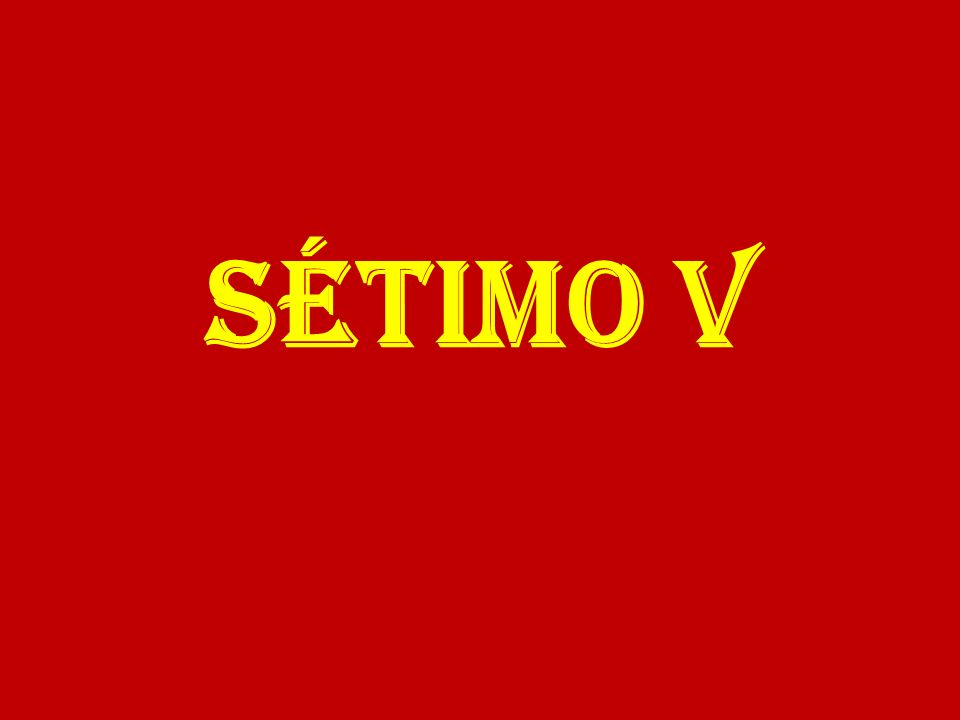 SÉTIMO V