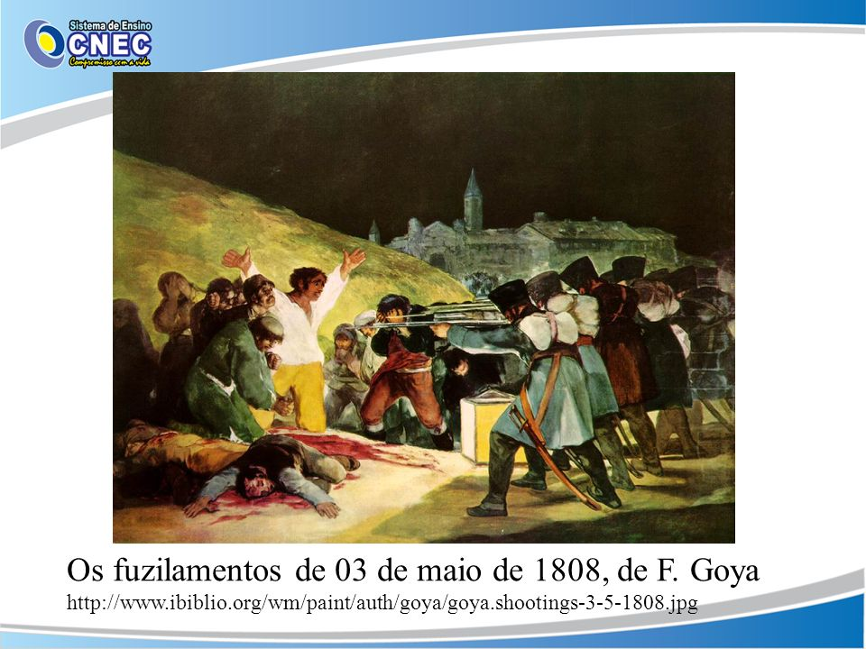 http://www. ibiblio. org/wm/paint/auth/goya/goya. shootings-3-5-1808