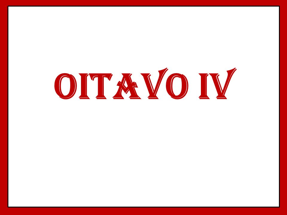 OITAVO IV