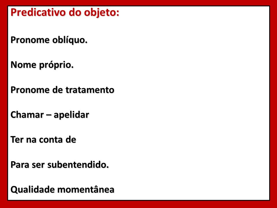 Predicativo do objeto: