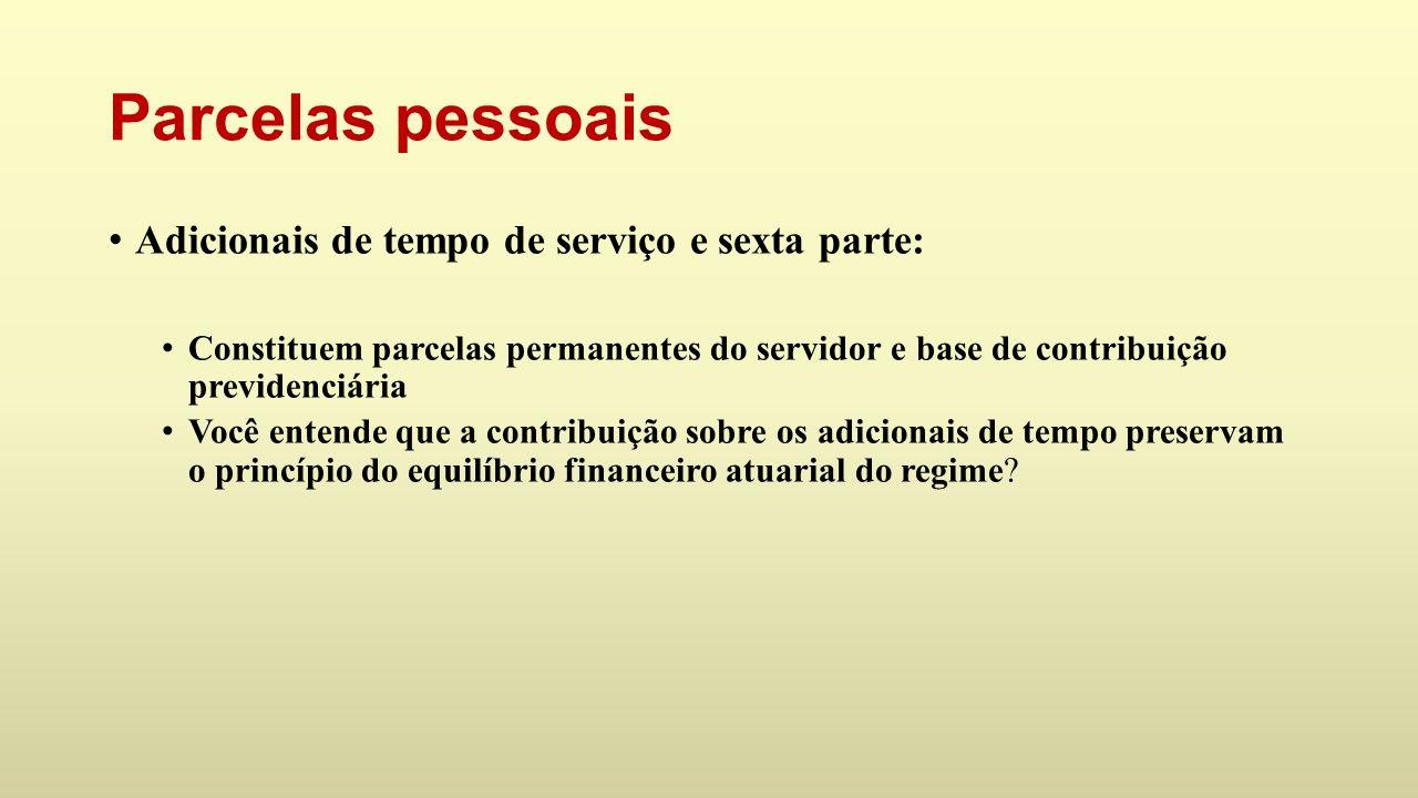 Parcelas pessoais Adicionais de tempo de serviço e sexta parte:
