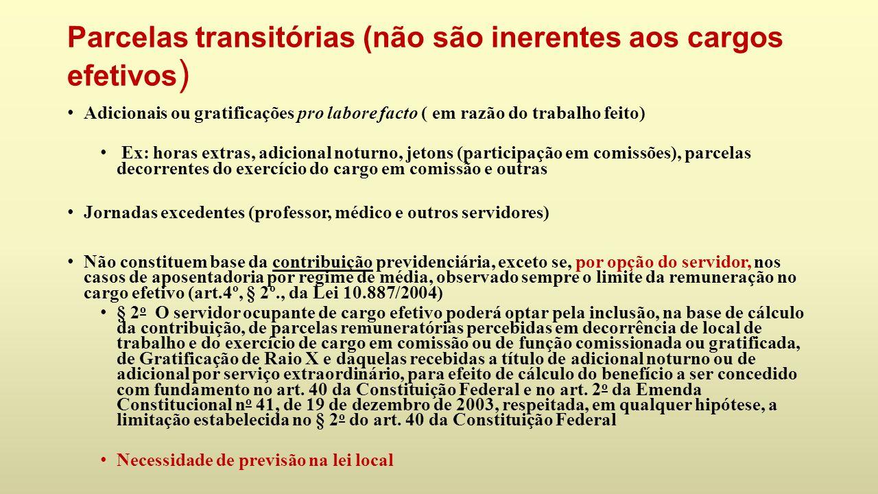 Parcelas transitórias (não são inerentes aos cargos efetivos)
