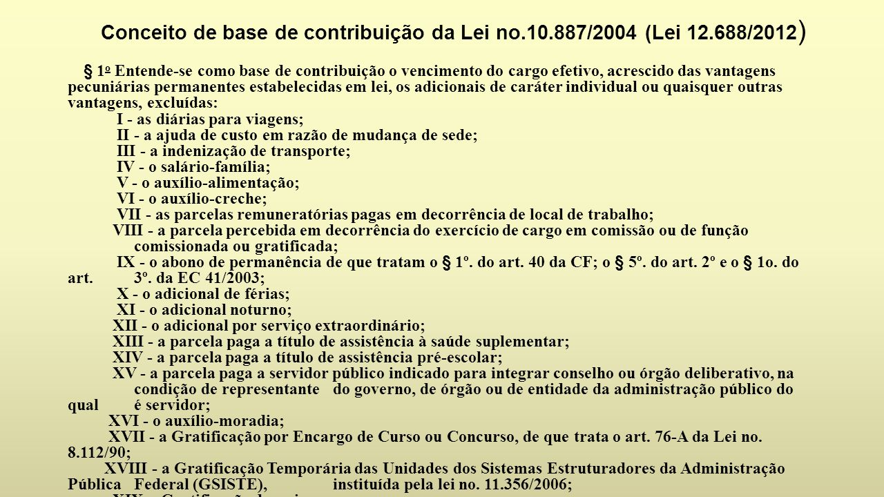 Conceito de base de contribuição da Lei no. 10. 887/2004 (Lei 12