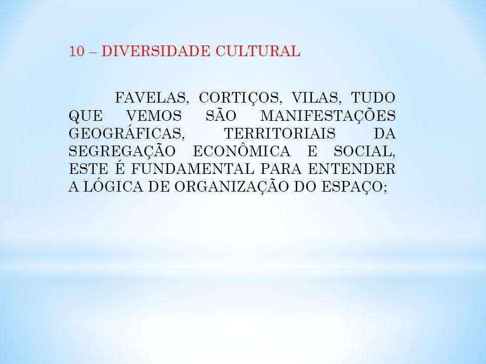 10 – DIVERSIDADE CULTURAL