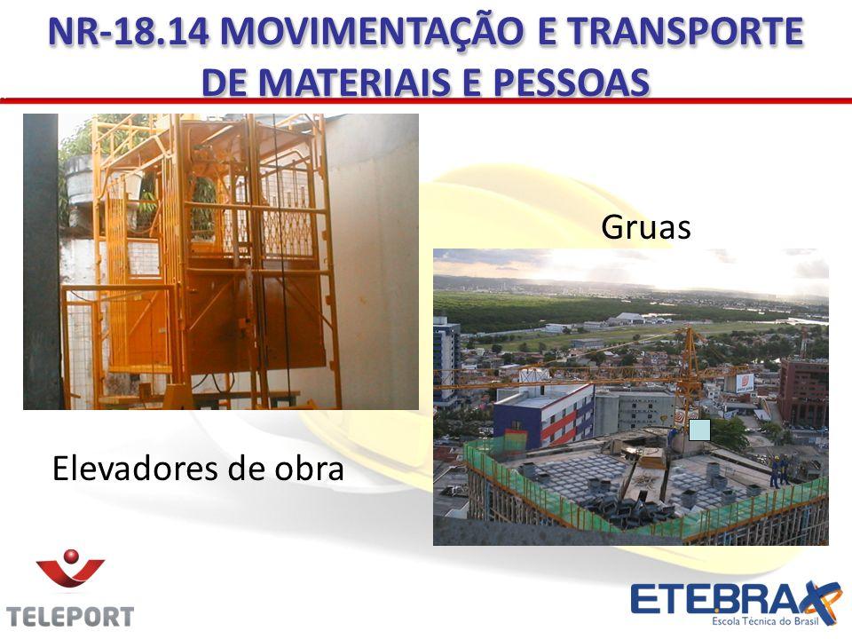 NR-18.14 MOVIMENTAÇÃO E TRANSPORTE DE MATERIAIS E PESSOAS
