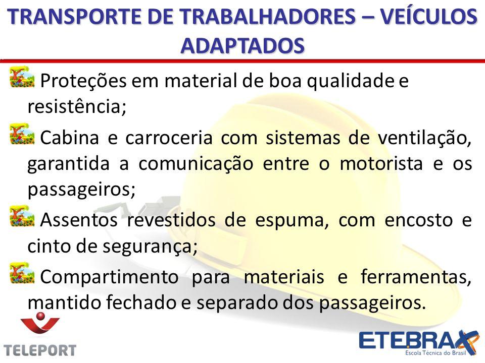 TRANSPORTE DE TRABALHADORES – VEÍCULOS ADAPTADOS