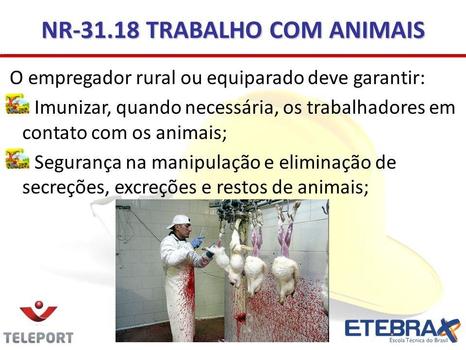 NR-31.18 TRABALHO COM ANIMAIS