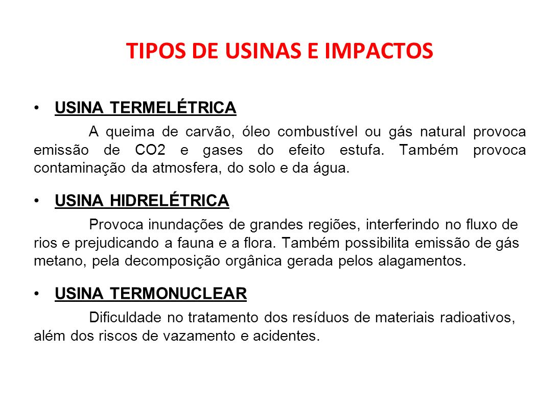 TIPOS DE USINAS E IMPACTOS