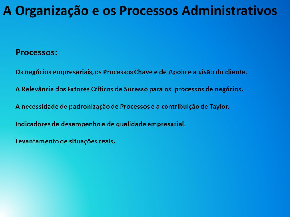 A Organização e os Processos Administrativos