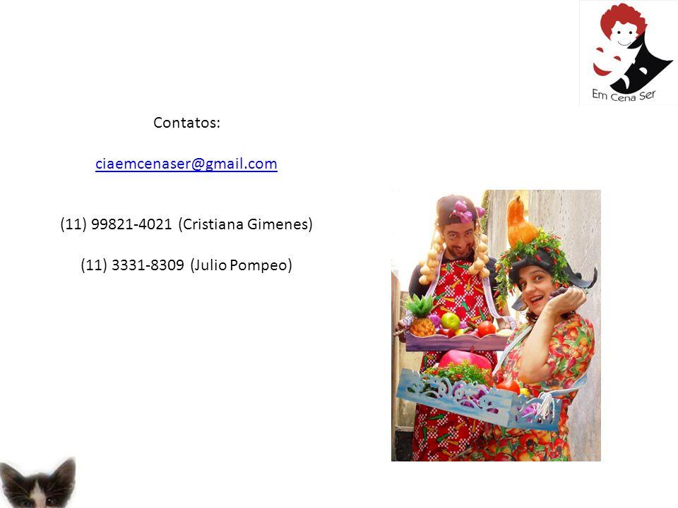 (11) 99821-4021 (Cristiana Gimenes)