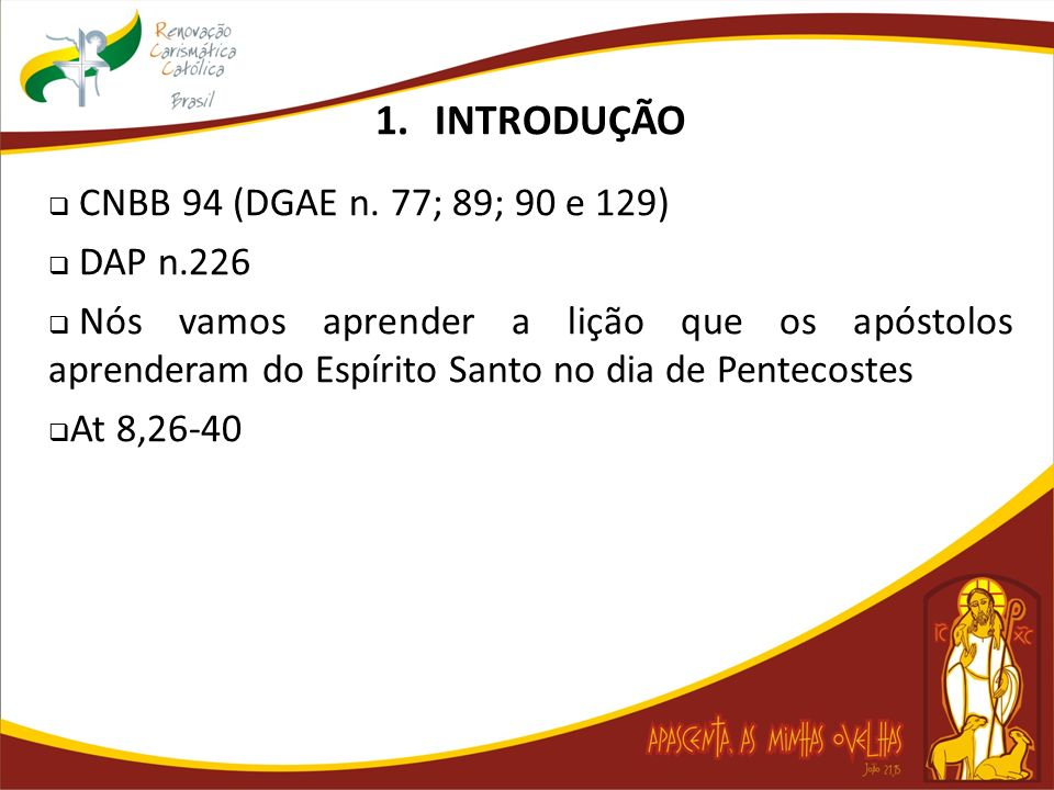 INTRODUÇÃO CNBB 94 (DGAE n. 77; 89; 90 e 129) DAP n.226