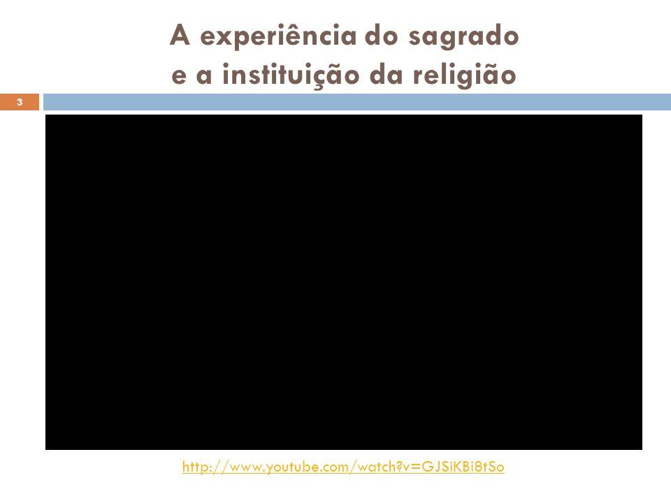 A experiência do sagrado e a instituição da religião