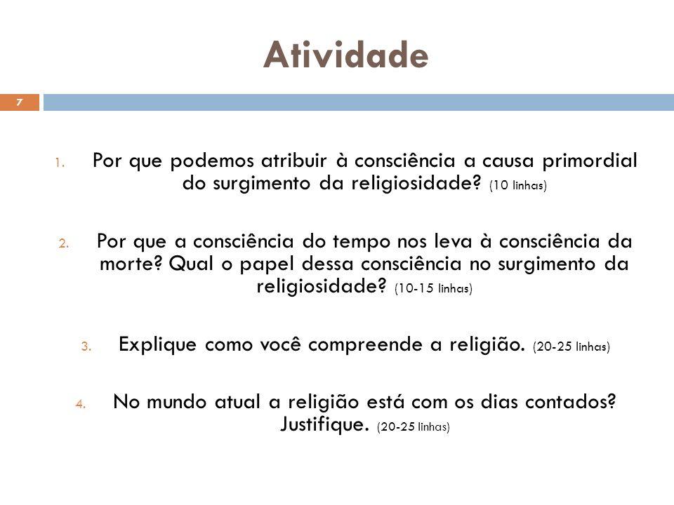 Explique como você compreende a religião. (20-25 linhas)