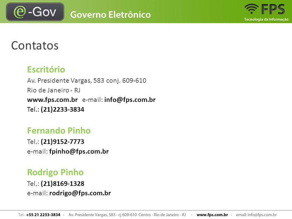 Contatos Escritório Av. Presidente Vargas, 583 conj. 609-610 Rio de Janeiro - RJ www.fps.com.br e-mail: info@fps.com.br Tel.: (21)2233-3834.