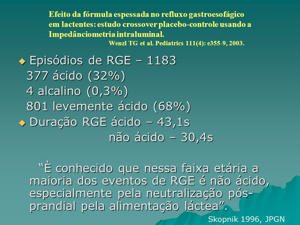 Episódios de RGE – 1183 377 ácido (32%) 4 alcalino (0,3%)