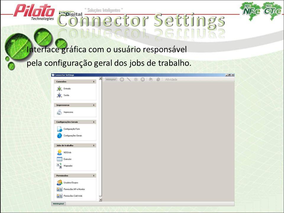 Connector Settings Interface gráfica com o usuário responsável