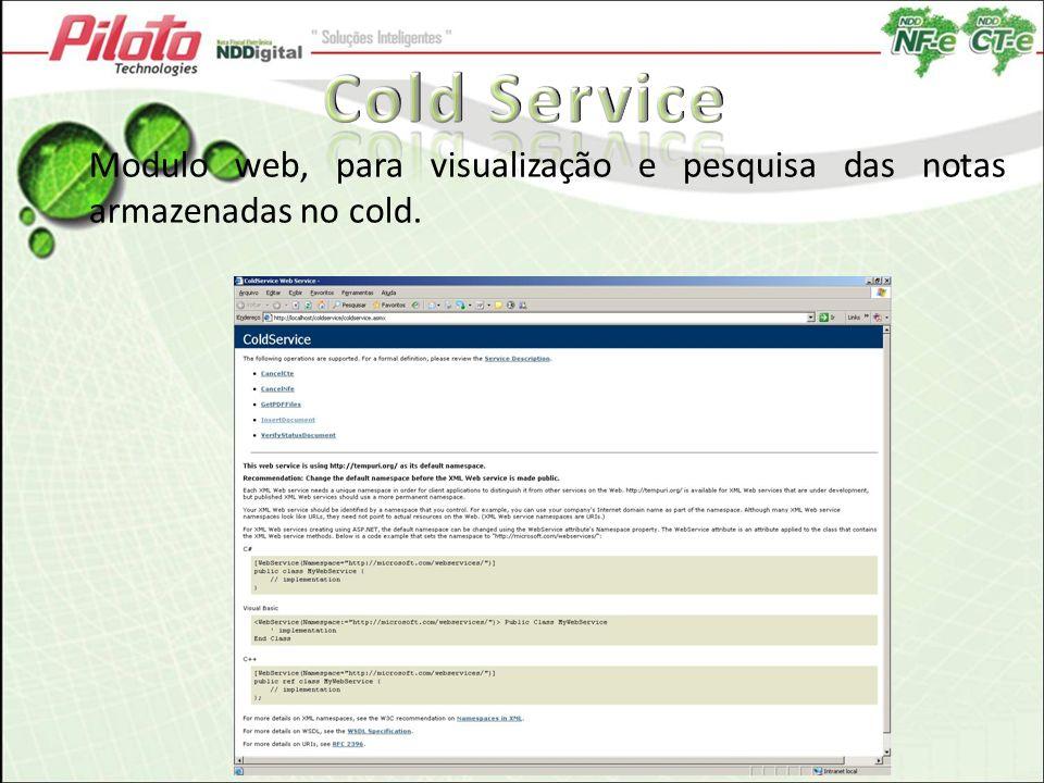 Cold Service Modulo web, para visualização e pesquisa das notas armazenadas no cold.