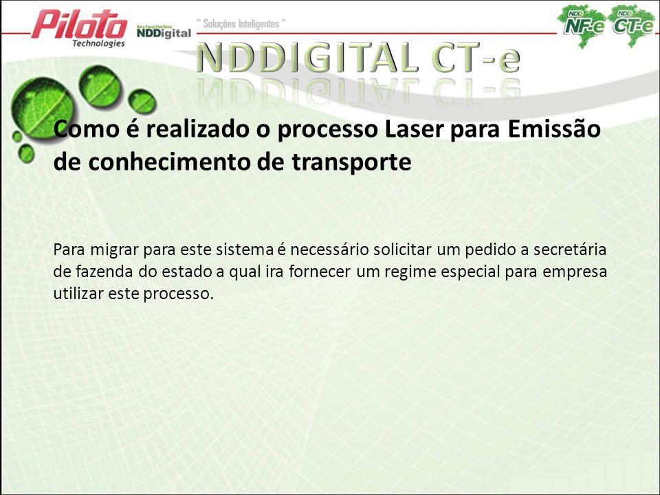 NDDIGITAL CT-e Como é realizado o processo Laser para Emissão de conhecimento de transporte.