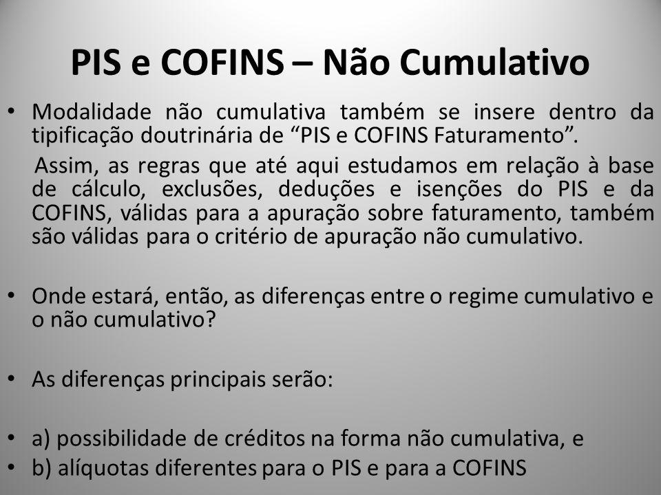 PIS e COFINS – Não Cumulativo