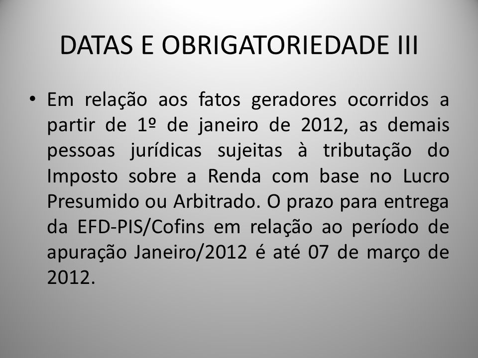 DATAS E OBRIGATORIEDADE III