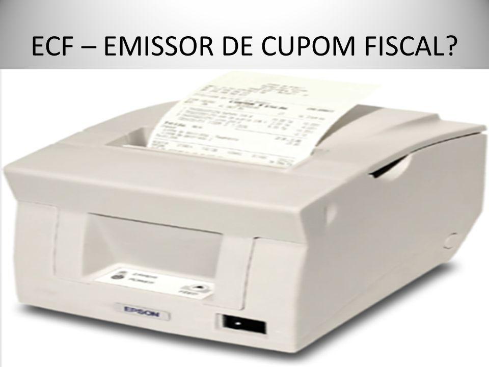 ECF – EMISSOR DE CUPOM FISCAL