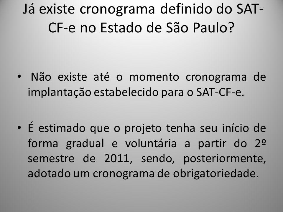 Já existe cronograma definido do SAT-CF-e no Estado de São Paulo