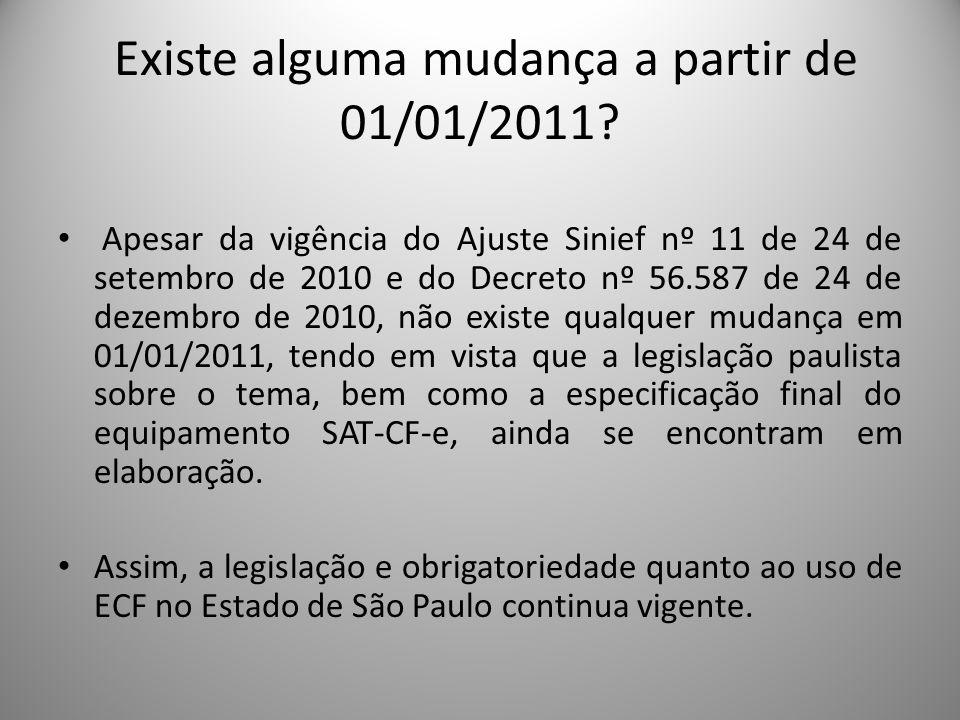 Existe alguma mudança a partir de 01/01/2011