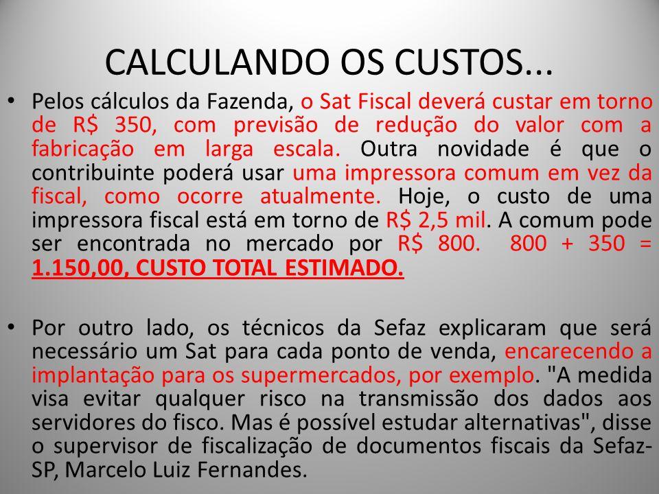 CALCULANDO OS CUSTOS...