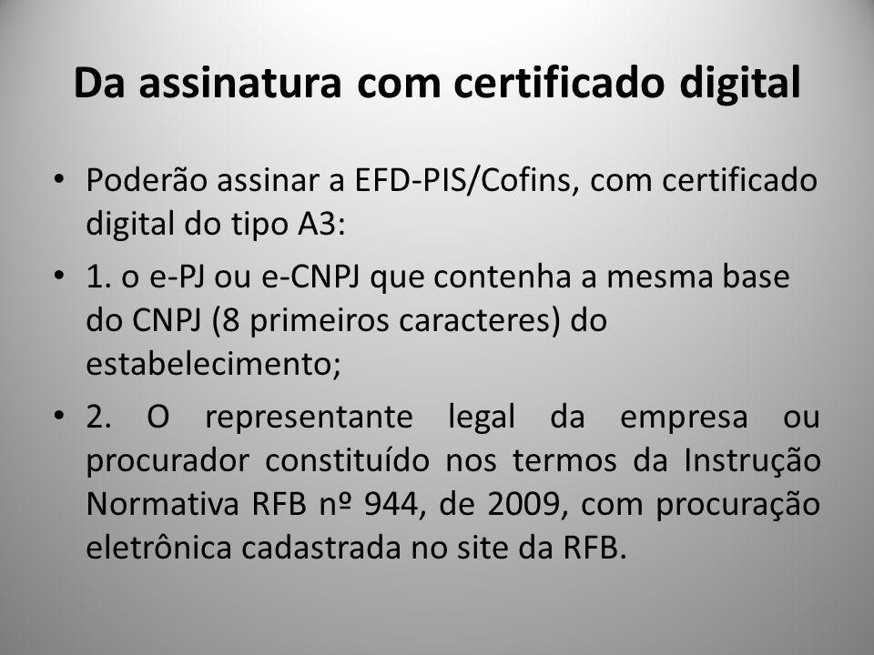 Da assinatura com certificado digital