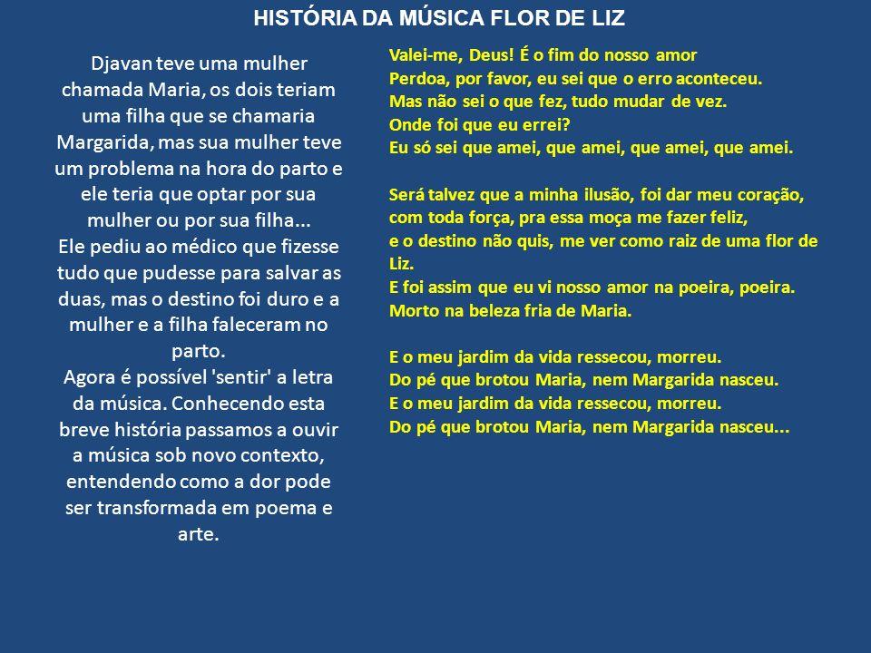 HISTÓRIA DA MÚSICA FLOR DE LIZ