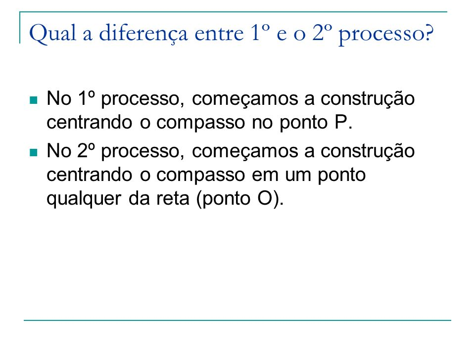 Qual a diferença entre 1º e o 2º processo