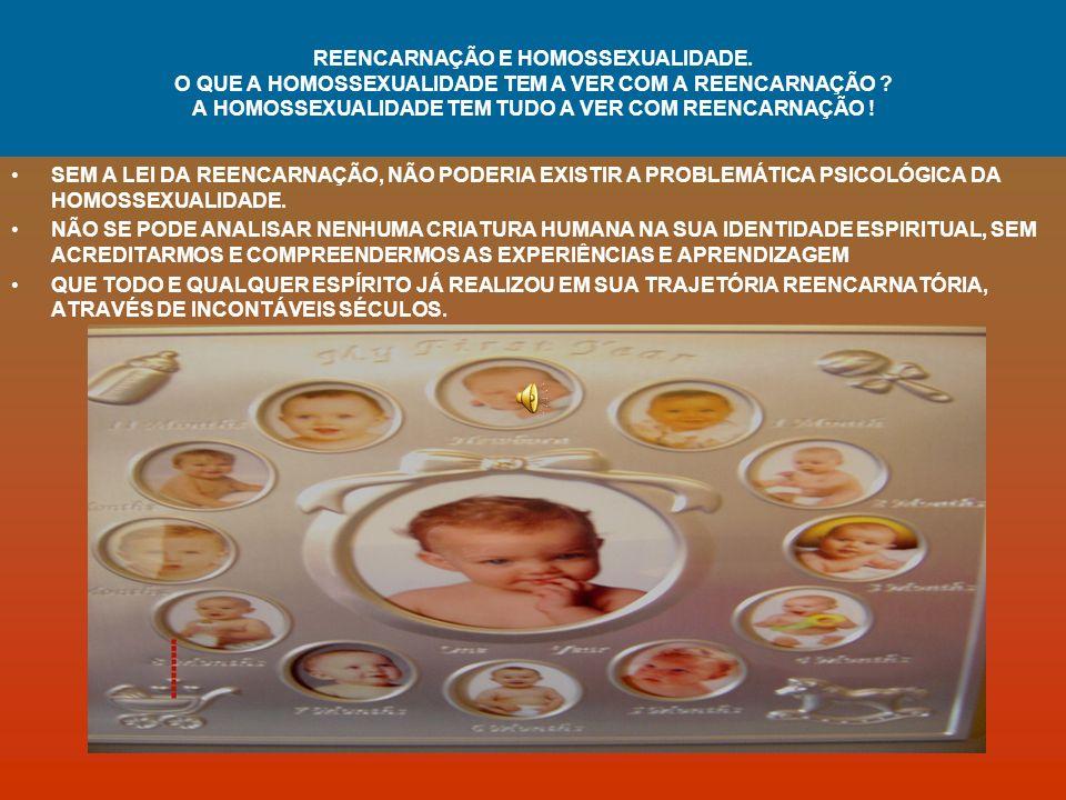 REENCARNAÇÃO E HOMOSSEXUALIDADE
