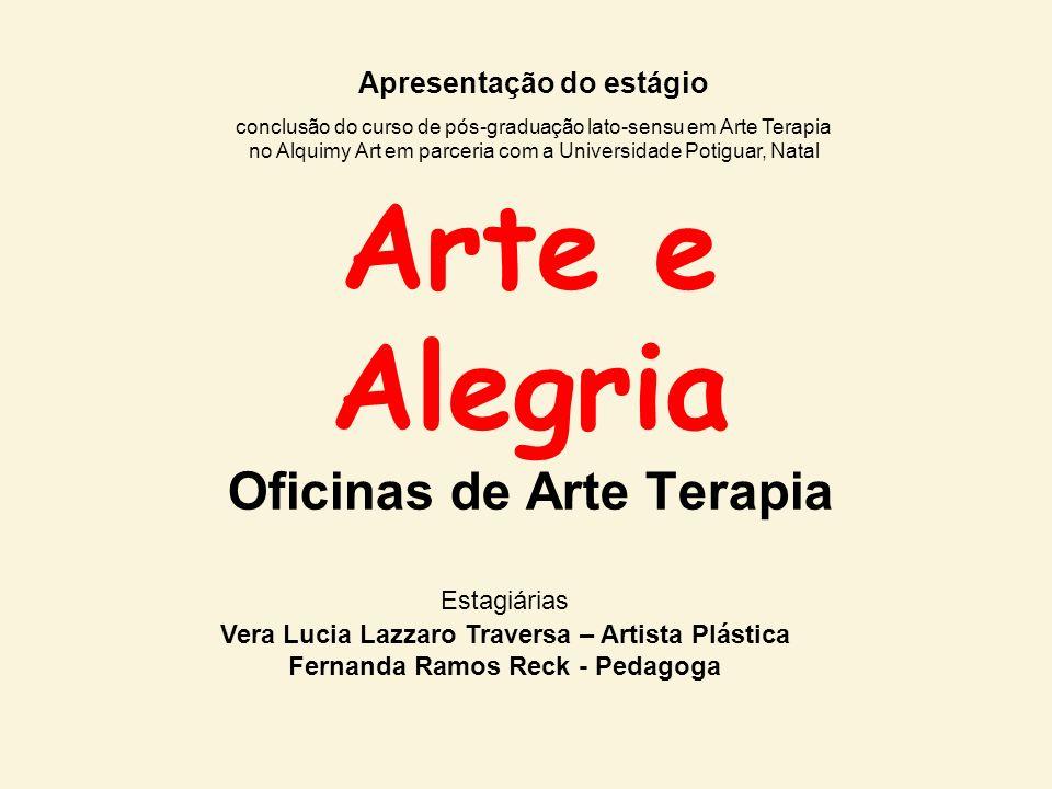 Arte e Alegria Oficinas de Arte Terapia