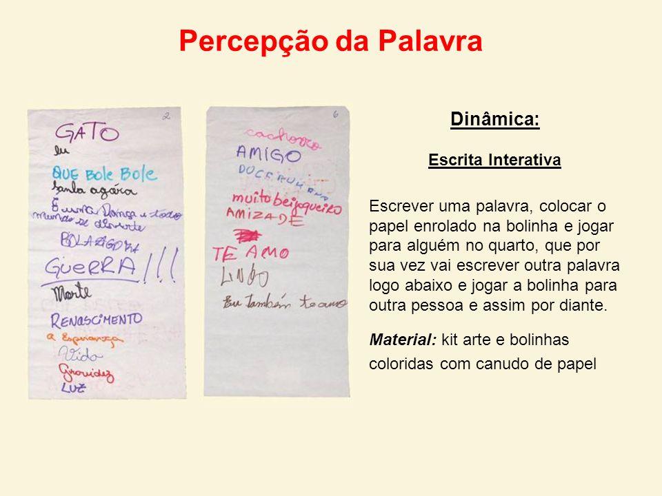 Percepção da Palavra Dinâmica: Escrita Interativa