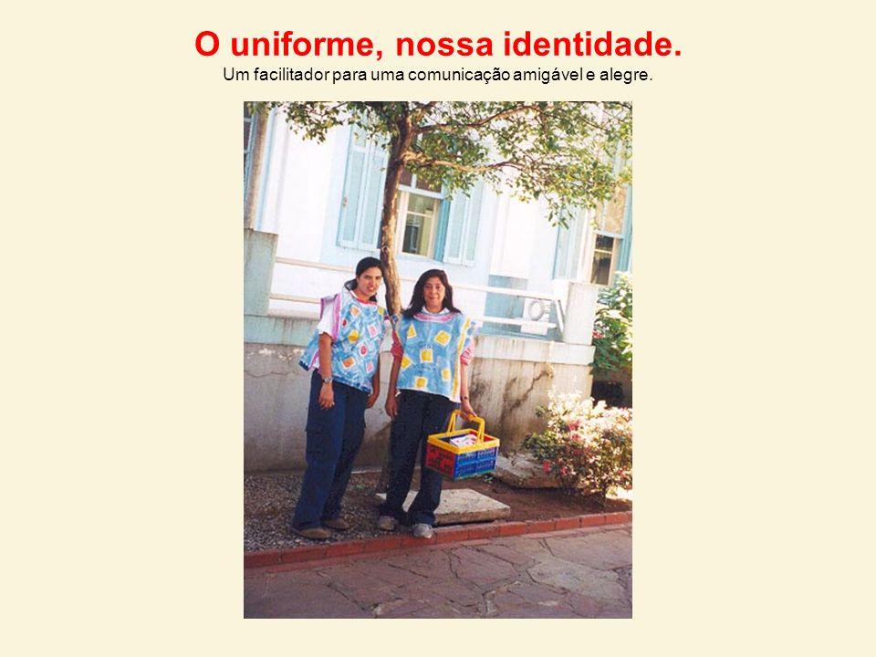 O uniforme, nossa identidade