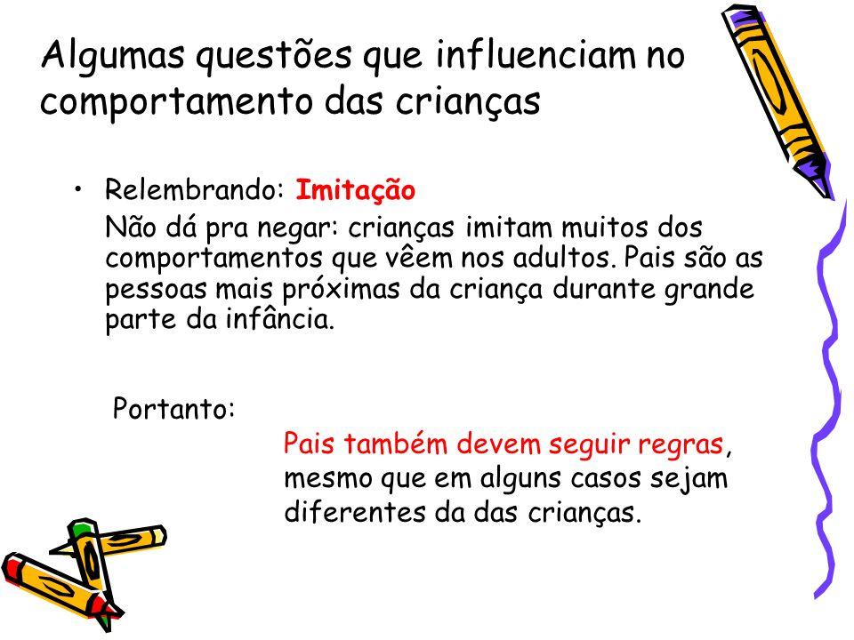 Algumas questões que influenciam no comportamento das crianças