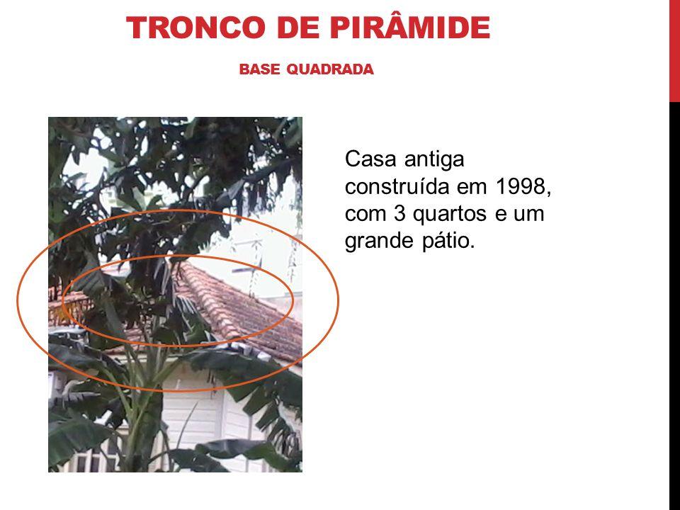 Tronco de pirâmide base quadrada