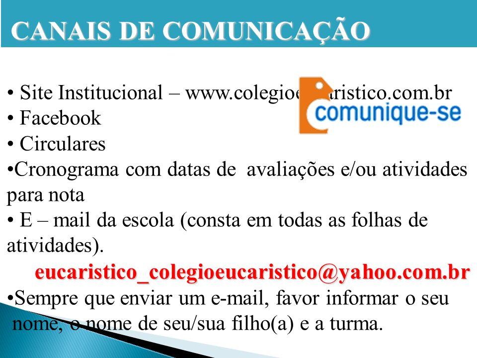 CANAIS DE COMUNICAÇÃO eucaristico_colegioeucaristico@yahoo.com.br