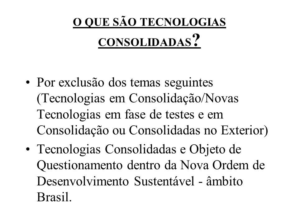 O QUE SÃO TECNOLOGIAS CONSOLIDADAS
